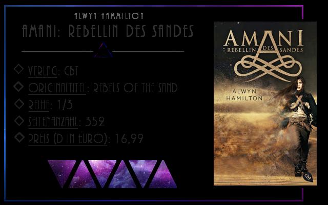 [Rezension] Amani: Rebellin des Sandes - Alwyn Hamilton