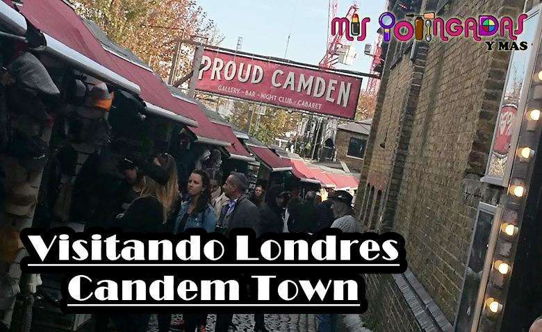 Viaje | Visitando Londres | Candem Town