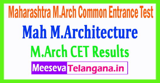 Maharashtra M.Arch Common Entrance Test CET 2018 Results