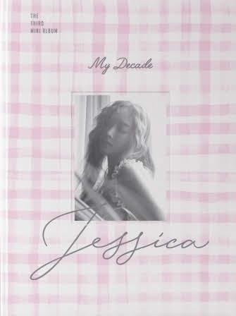 Jessica 潔西卡 My Decade
