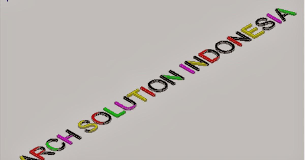 Membuat Huruf Timbul Pada AutoCAD ~ Artikel Autocad