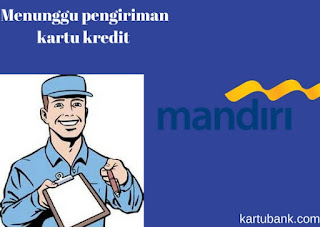 Gambar 5 Membuat Kartu Kredit Bank Mandiri di Kantor Cabang