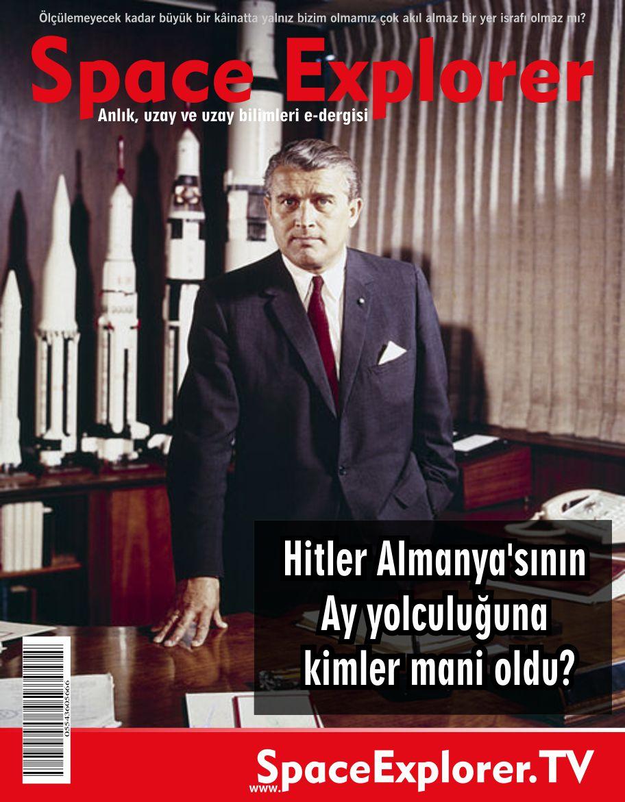 Hitler Almanya'sının Ay yolculuğuna kimler mani oldu?