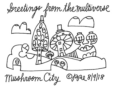 greetings-from-the-multiverse-MUSHROOM-8-9-18