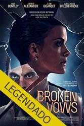 Broken Vows – Legendado