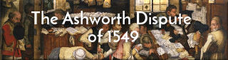 Link to story of a dispute over land at Ashworth in 1549