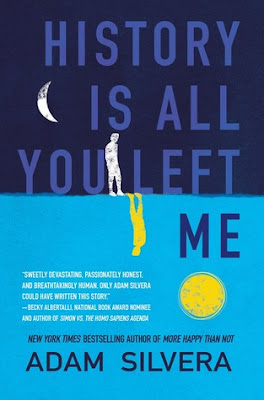 History is All You Left Me, Adam Silvera, Waiting on Wednesday, Weekly Feature, InToriLex