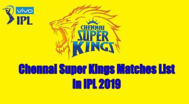 CSK Matches 2019