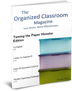 Want your free copy of The Organized Classroom magazine?