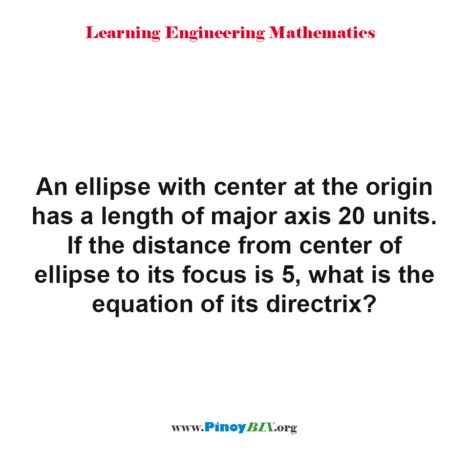 What is the equation of the directrix of an ellipse?