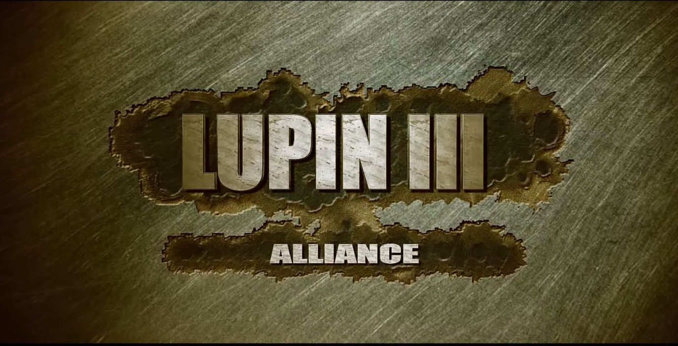 Lupin the third: Alliance - Short Film