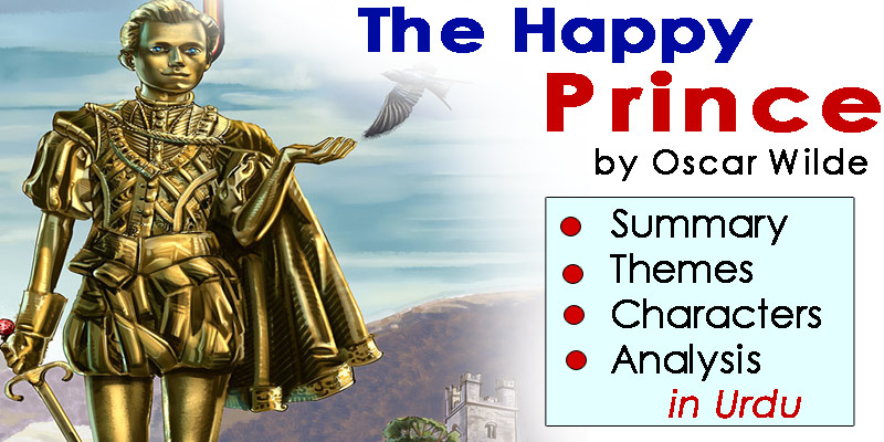 The Happy Prince in Urdu: Short Story by Oscar Wilde | Summary, Themes, Characters, Analysis | eCarePK.com