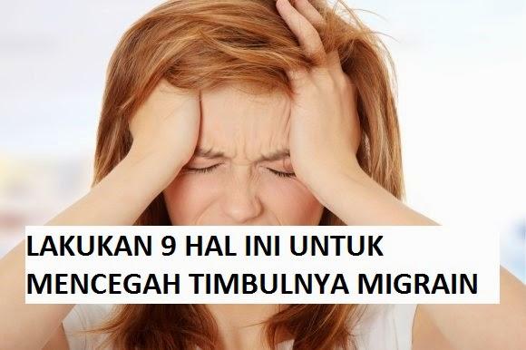 9 HAL MENCEGAH MIGRAIN