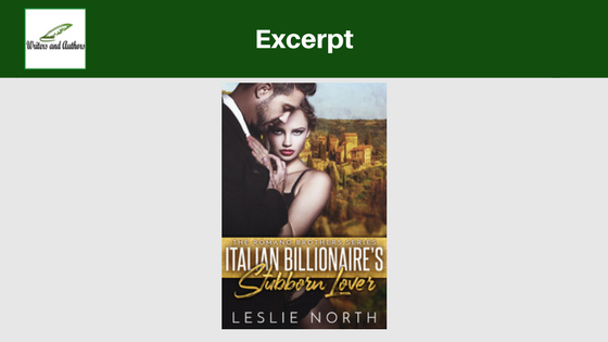 Excerpt: Italian Billionaire's Stubborn Lover by Leslie North