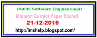CS605 Midterm Current Paper 21 dec 2016