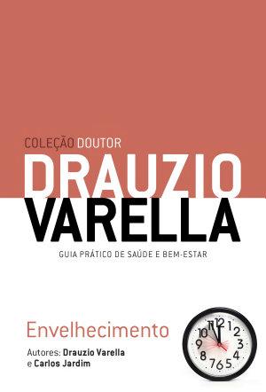 Envelhecimento Drauzio Varella
