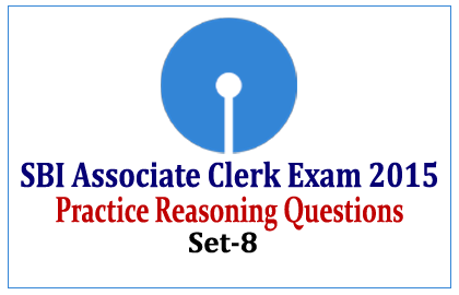 Practice Reasoning Questions for SBI Associate Clerk Exam 2015