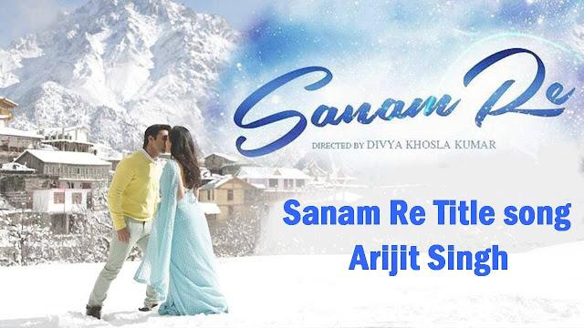 Sanam Re Title Song Guitar Tabs - Arijit Singh