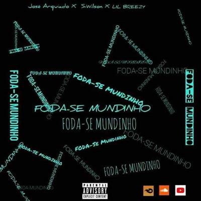 OG Music feat José Arquiado - Foda-se Mundinho