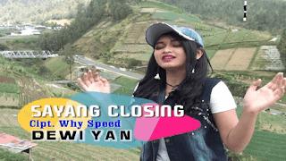 Lirik Lagu Dewi Yan - Sayang Closing