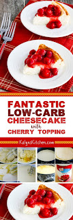 Fantastic Low-Carb Cheesecake with Cherry Topping found on KalynsKitchen.com