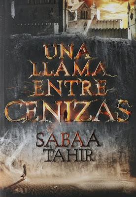 Una llama entre cenizas - Sabaa Tahir