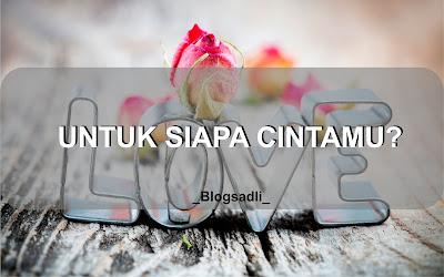 Untuk Siapa Cintamu