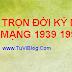 TỬ VI TRỌN ĐỜI TUỔI KỶ MÃO NAM MẠNG 1999 1939