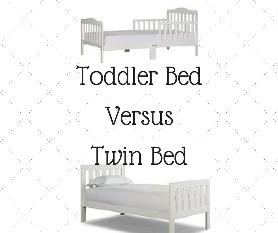 When I Started Looking At The Pros And Cons Of Purchasing A Toddler Bed Versus Twin Answer Was Obvious Which One Worked Best For Our Family