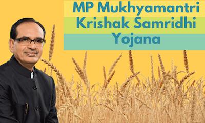 MP Mukhyamantri Krishak Samridhi Yojana