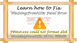 Learn how to fix WinSetupfromUSB Fatal Error