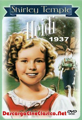 Heidi (1937) DescargaCineClasico.Net