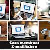 Cara Membuat Email Yahoo Baru Lewat Hp dan Dekstop