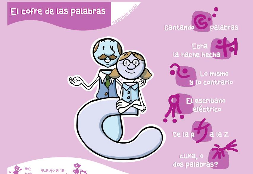 http://www.educa.jcyl.es/educacyl/cm/gallery/Recursos%20Boecillo/lengua/Cofre2/index.htm
