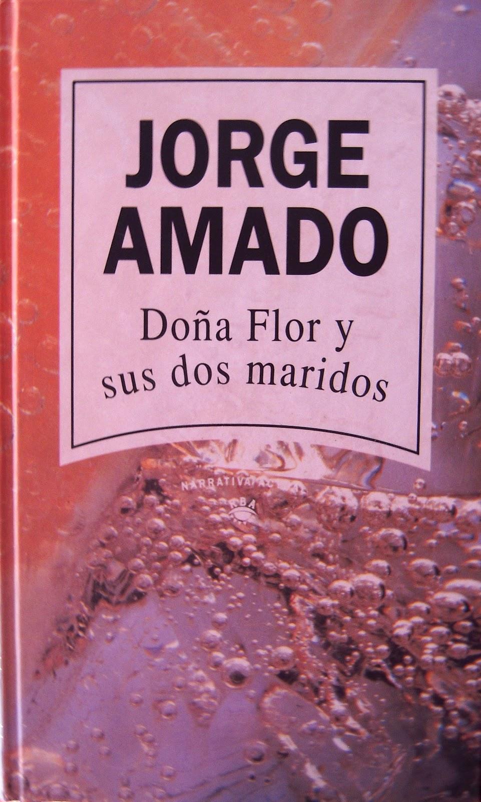 RESUMEN DOÑA FLOR Y SUS DOS MARIDOS - Jorge Amado