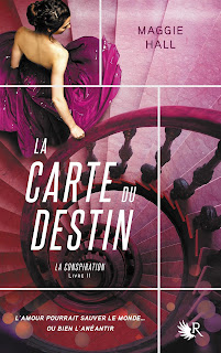La conspiration T2 : La Carte du destin - Maggie Hall