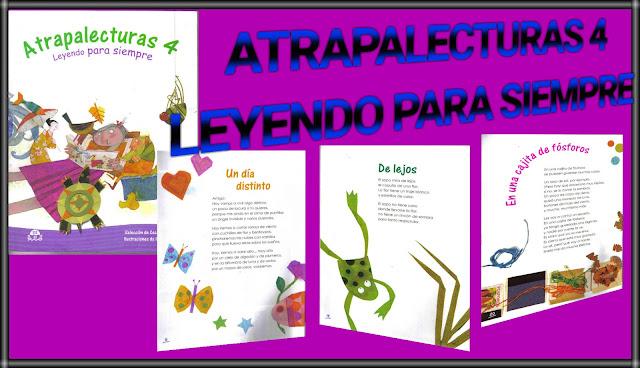 ATRAPALECTURAS 4-LEYENDO PARA SIEMPRE