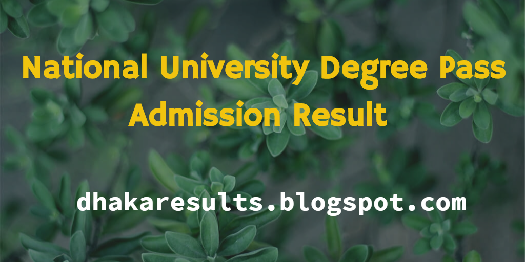 National University Degree Pass Admission Result 2016-17
