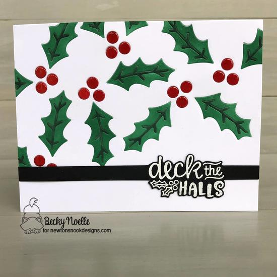 Deck the halls by Becky features Pines and Holly and Ornamental Wishes by Newton's Nook Designs; #newtonsnook