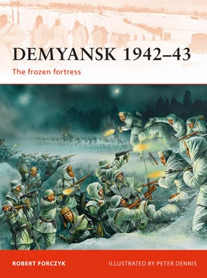 Demyansk 1942–43 The frozen fortress