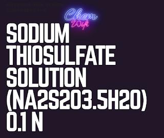 0.1 n Sodium thiosulfate Preparation and Standardization