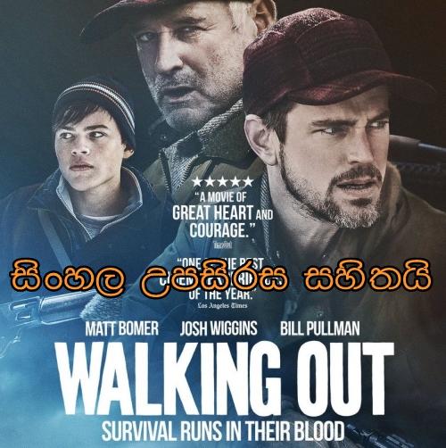 Sinhala Sub - Walking Out (2017)