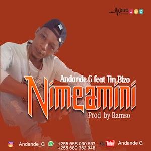 Download Audio | Andande G Ft. Tin Bizo - Nimeamini