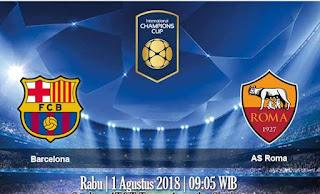 Prediksi Barcelona VS AS Roma 1 Agustus 2018