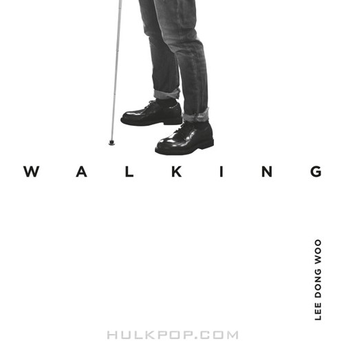 Lee Dong Woo – Walking – The 2nd Album