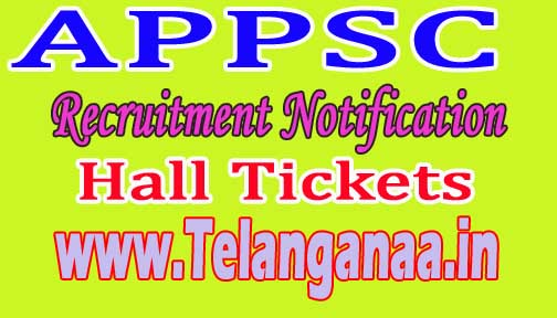 APPSC 2016 Group I Services Limited & General Recruitment Hall Tickets
