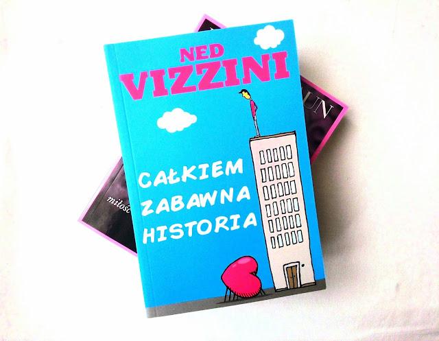 """""""Przeszkody są przerażające tylko, kiedy zapominasz o celu"""" - recenzja książki pt.""""Całkiem zabawna historia"""" Neda Vizzini"""