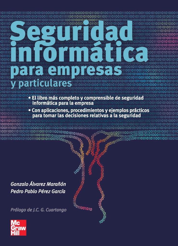 Seguridad informática para empresas y particulares – Gonzalo Álvarez Marañón