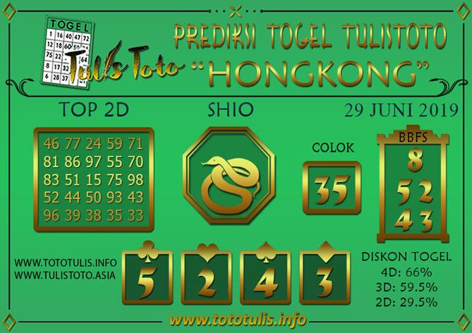 Prediksi Togel HONGKONG TULISTOTO 29 JUNI 2019