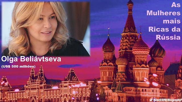 Olga Beliávtseva - As Mulheres Mais Ricas da Rússia em 2018